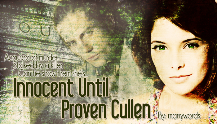 Innocent Until Proven Cullen, banner by @MDealsWithIt
