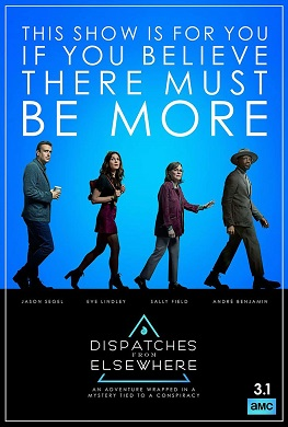 Dispatches from Elsewhere (2020) Created by Jason Segel, Starring Jason Segel, Andre Benjamin, Eve Lindley, Sally Field