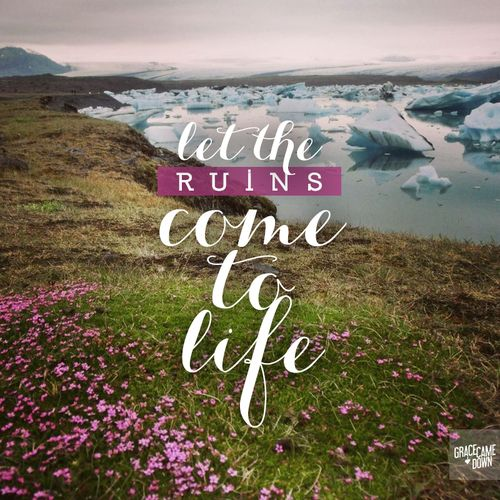 ruins come to live