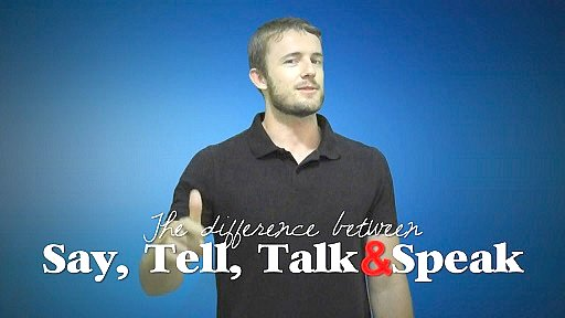 SPEAK-TALK - TELL-SAY. разница