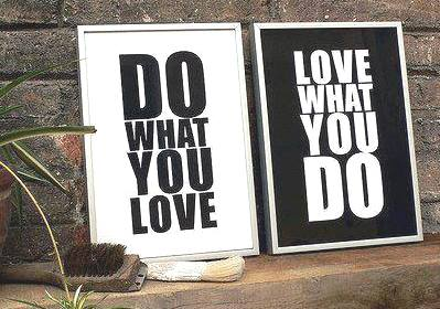 знание LOVE WHAT YOU DO