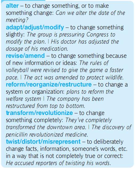 change - alter - adapt - modify - revise - reform - twist - destort. разница