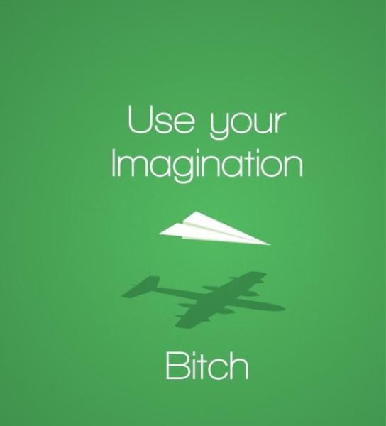 включи воображение