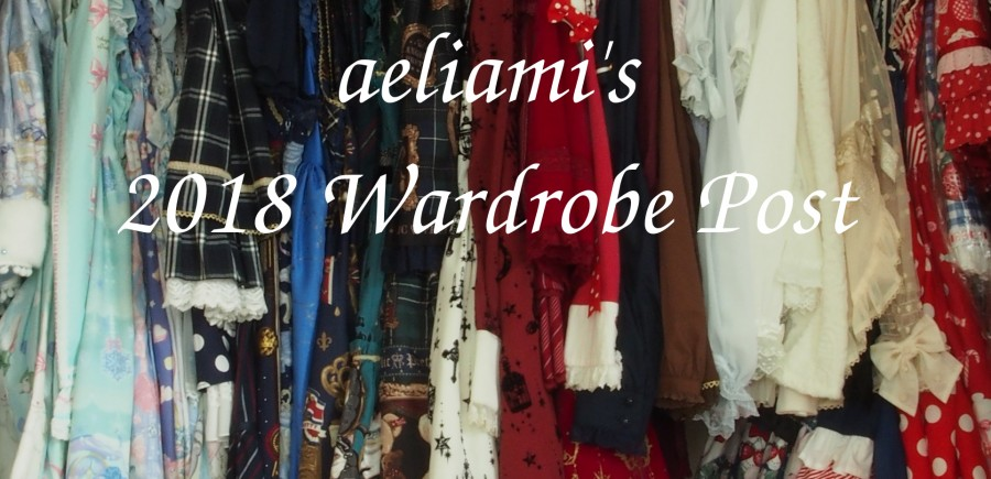 4144258afc1 Hello everyone! Welcome to my 2018 Wardrobe Post! I mostly wear sweet lolita