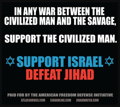 in-any-war-between-the-civilized-man-and-the-savage-support-the-civilized-man-support-israel-poster-banned-by-mta