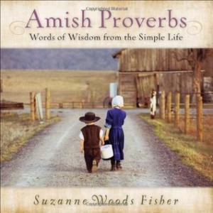 Amish Proverbs