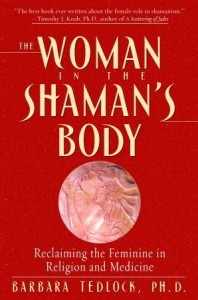Woman in the Shaman's Body
