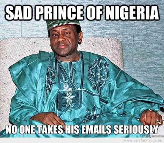 funny-picture-sad-prince-of-nigeria-no-one-takes-his-emails-seriously-540x472