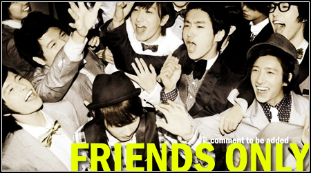 Friends Only!