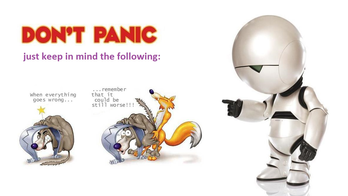 Don't panic and remember