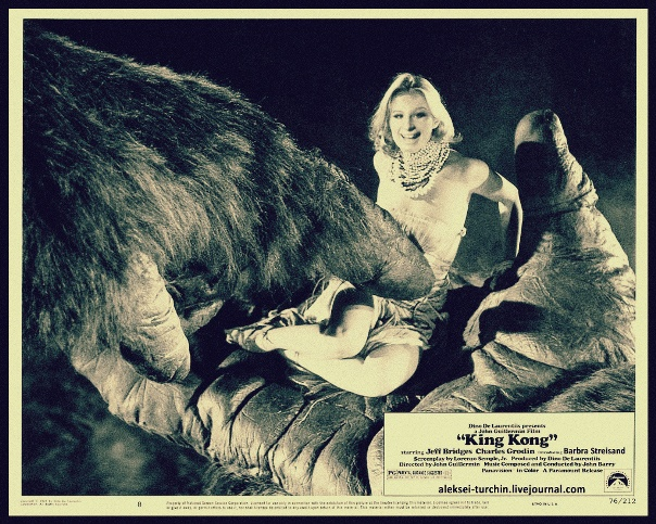 King Kong Barbra Streisand