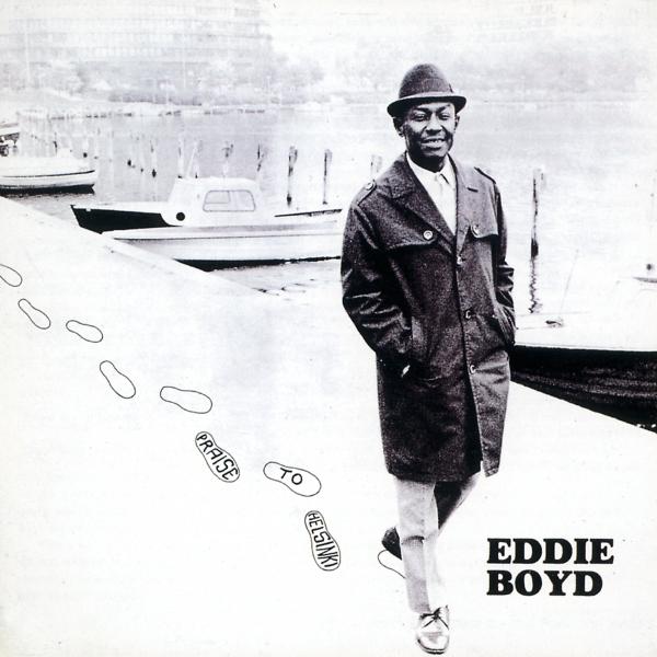eddie-boyd-praise-to-helsinki