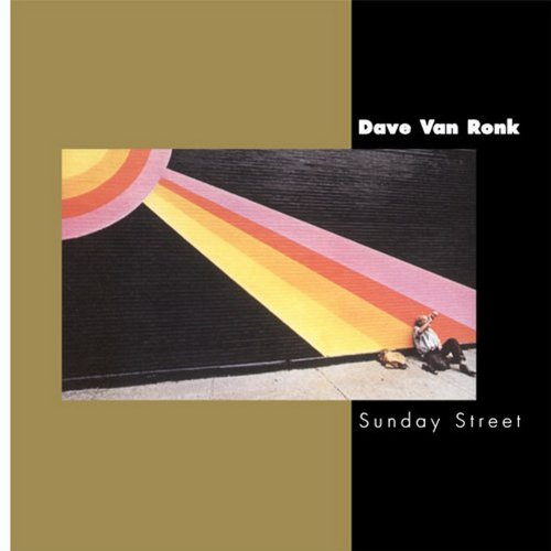 Dave-Van-Ronk-Sunday-Street
