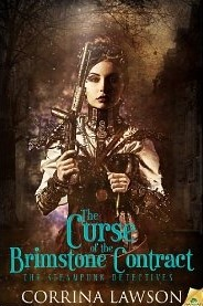The Curse of the Brimstone Contract (The Steampunk Detectives) by Corinna Lawson (2)