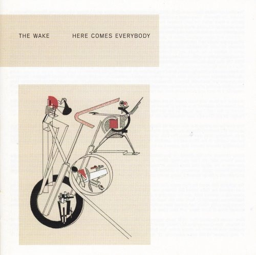 The Wake - Here Comes Everybody