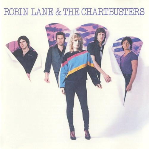 Robin Lane & The Chartbusters - Robin Lane & The Chartbusters