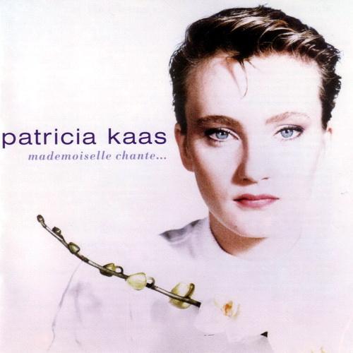 Patricia Kaas - Mademoiselle Chante…
