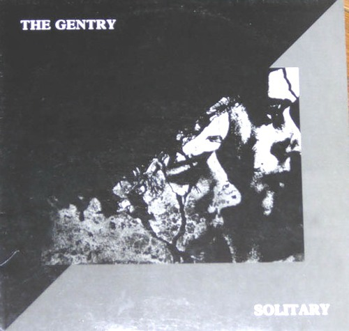 The Gentry - Solitary