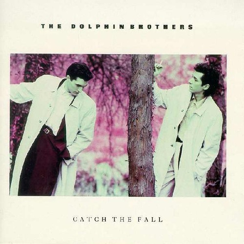 The Dolphin Brothers - Catch The Fall