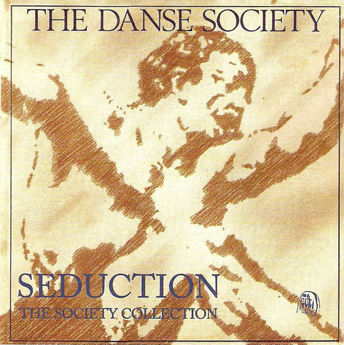 The Danse Society - Seduction (The Society Collection)