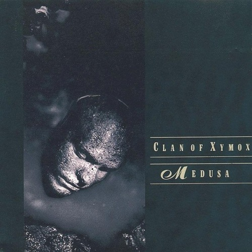 Clan of Xymox - Medusa