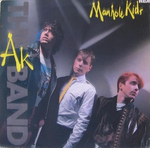 The AK Band - Manhole Kids