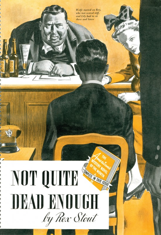 1942 Dec. The American Magazine, printing of Not Quite Dead Enough, novella by Rex Stout, illustration by Fred Ludekens