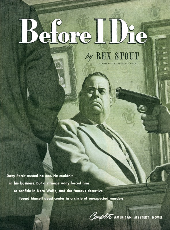 1947 April. The American Magazine, printing of Before I Die, short story by Rex Stout, illustration by Stanley Ekman