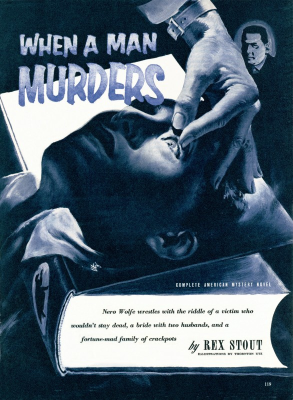 1954 May. The American Magazine, printing of When a Man Murders, short story by Rex Stout, illustration by Thornton Utz