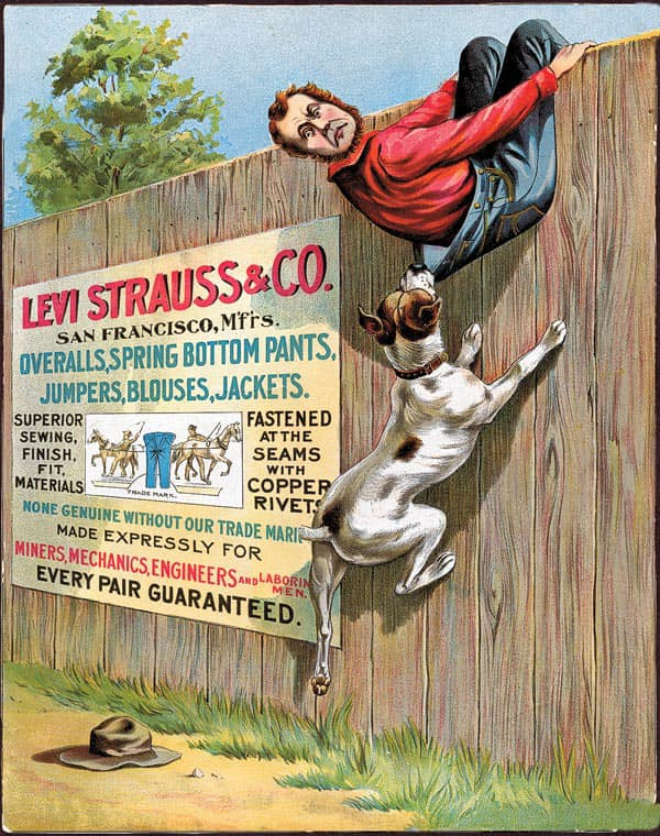 1897 flyer, advertising the strength of Levi Strauss & Co.'s copper-riveted pants, has a unique feature—the face of Levi Strauss himself. (from True West Magazine)