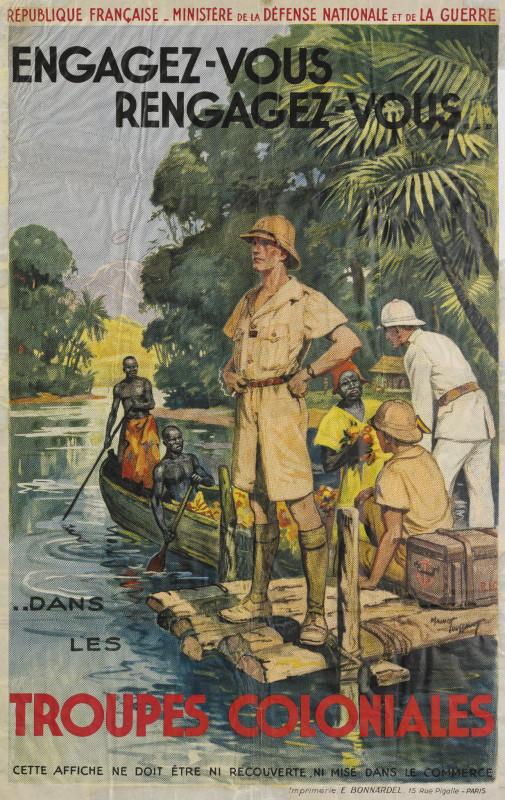 Affiche « Engagez-vous, rengagez-vous dans les troupes coloniales» 1938