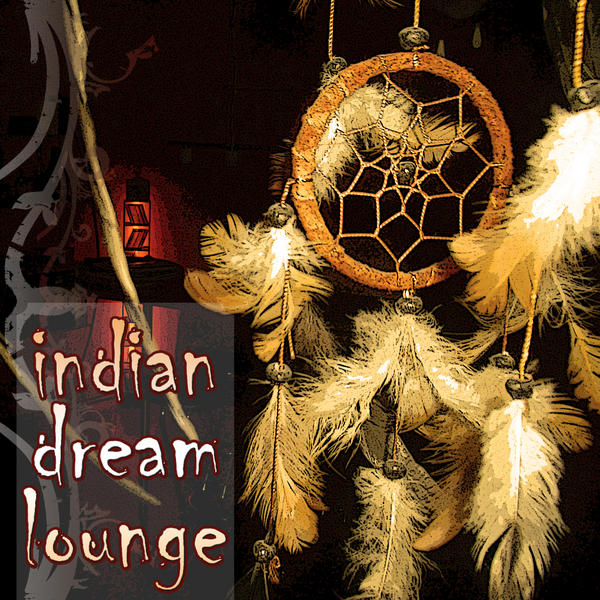 Indian Dream Lounge, индийский лаунж