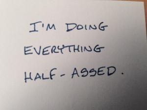 a_halfassed