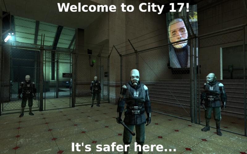 Добро пожаловать в Город 17! Здесь безопаснее...