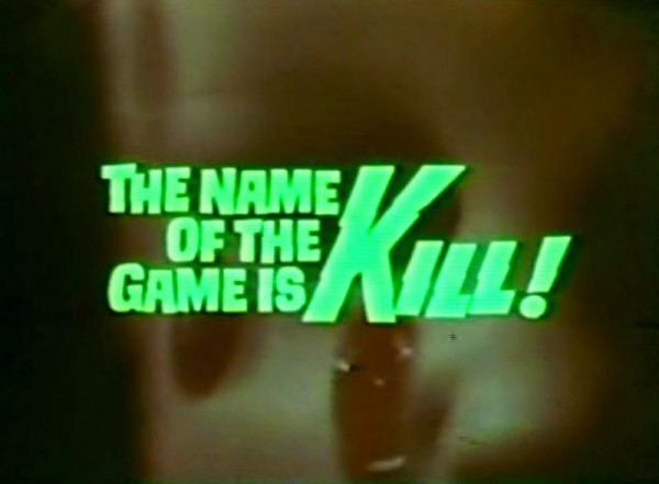 The Name Of The Game Is Kill 001