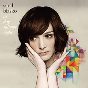 Sarah Blasko -As Day Follows Night