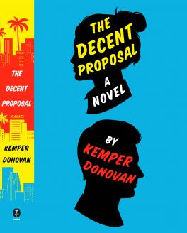 Kemper Donovan, The Decent Proposal