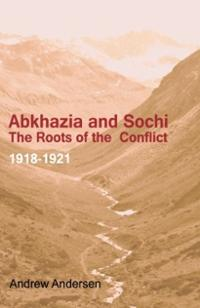 abkhazia-sochi-roots-conflict-1918-1921-andrew-andersen-paperback-cover-art