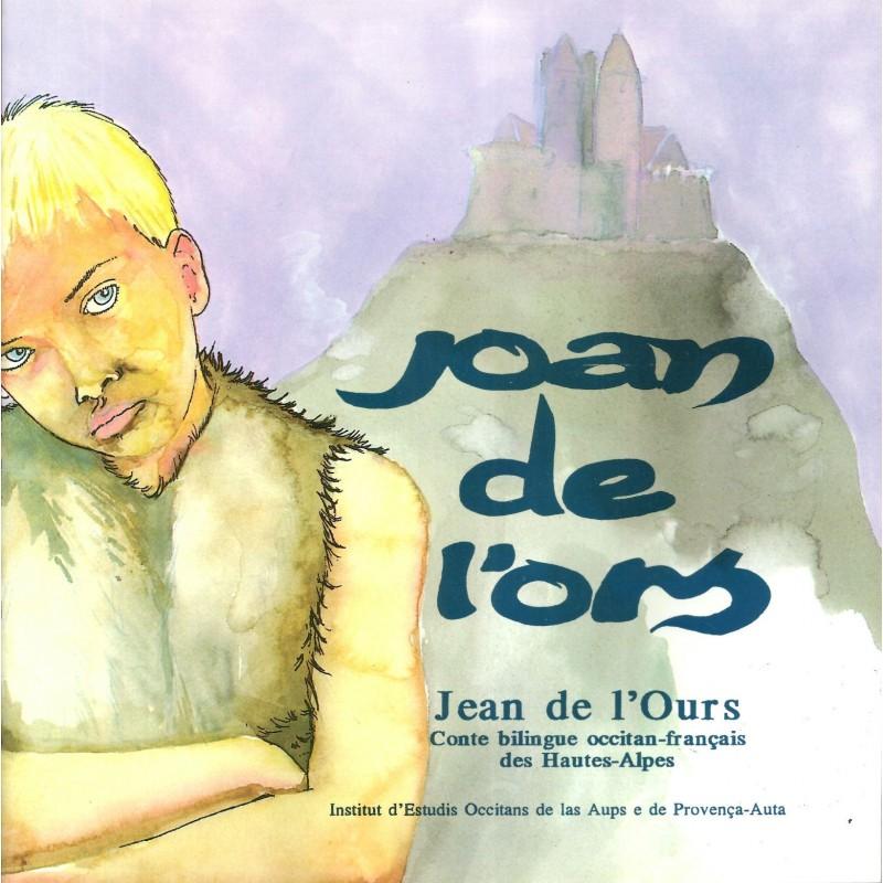 joan-de-l-ors-jean-de-l-ours-conte-bilingue-des-hautes-alpes-occitan-francais-traditionnel