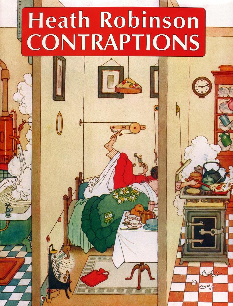 HEATH-ROBINSON-CONTRAPTIONS-1-CONTRAPTIONS