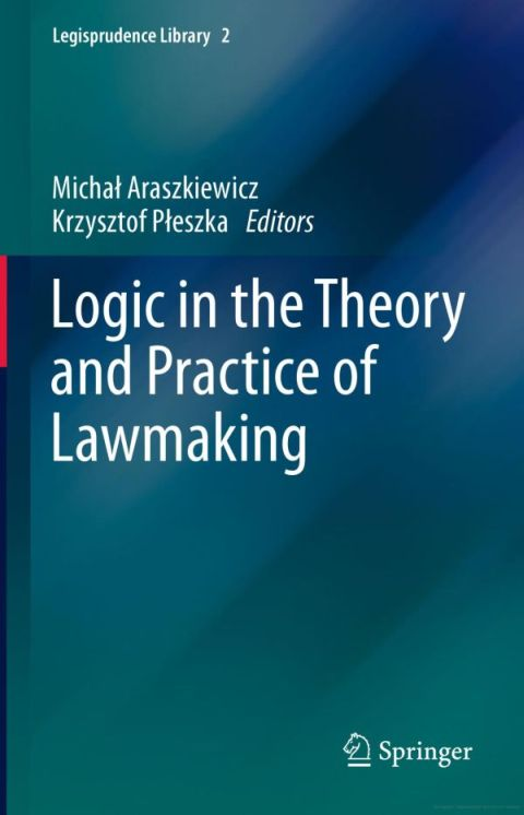 Logic in the Theory and Practice of Lawmaking