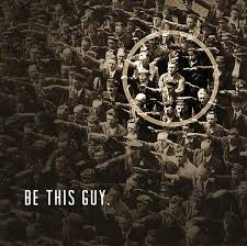 be this guy