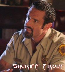Sheriff Trout