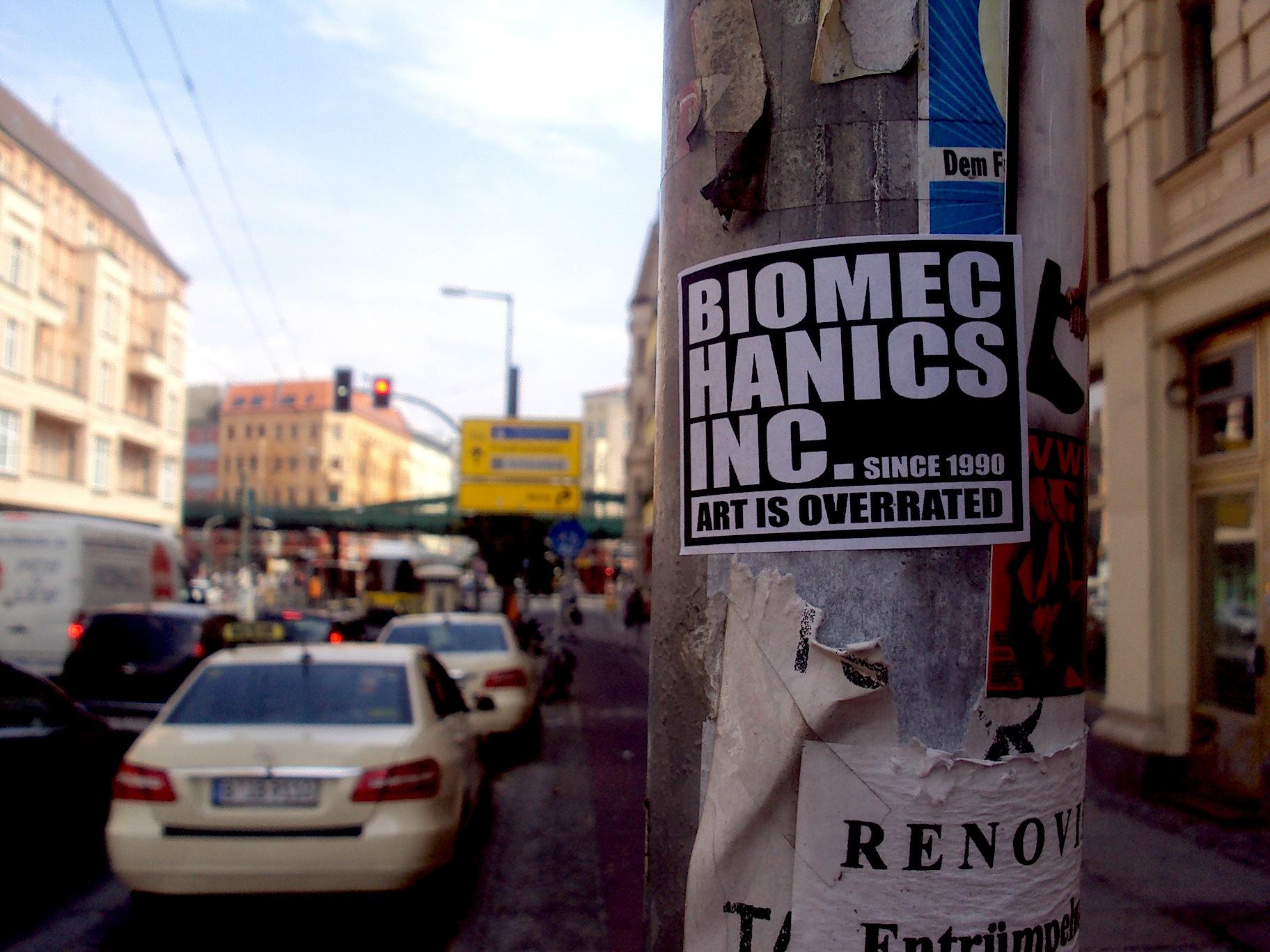 art is overrated - biomechanics inc. july 28th, Berlin, eberswalder strasse