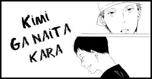 Kimi Ga Naita Kara