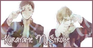 Kurayame ni Strobe