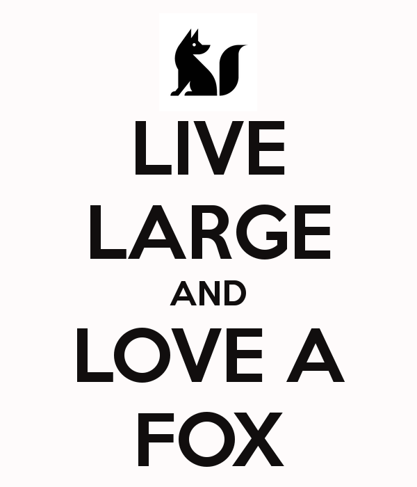 live-large-and-love-a-fox-2
