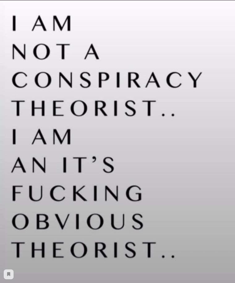 Я не теоретик заговора, я теоретик объективной реальности.