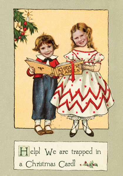 Marianne and Jonathan pasted into a sweet Victorian picture of carol singing children, with the caption, 'Help, we are trapped in a Christmas Card'