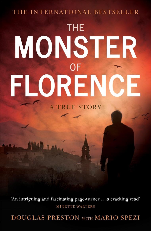 Обложка книги The Monster of Florence: A True Story